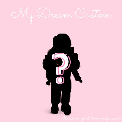 My Dream Custom